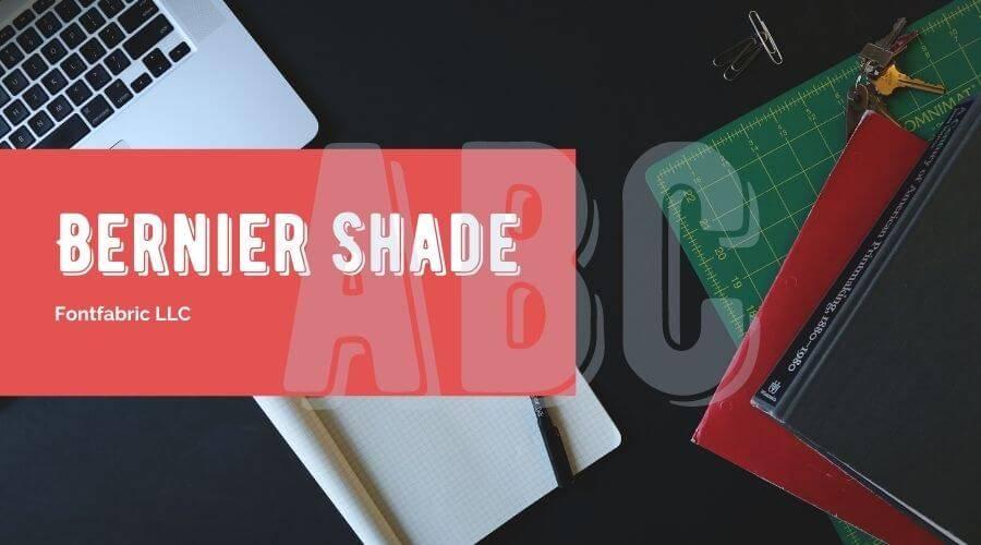 Bernier Shade Font Free Download