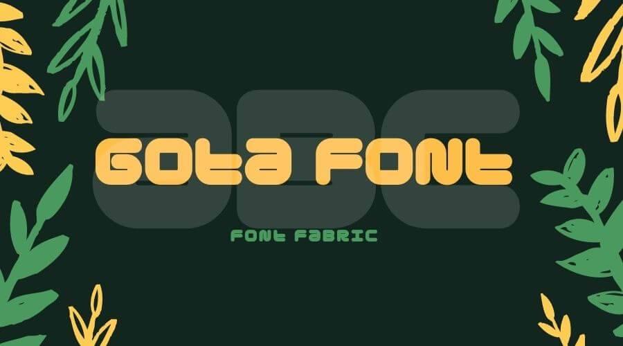 Gota font Free Download