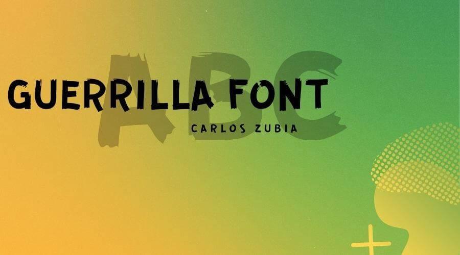 Guerrilla Font Free Download