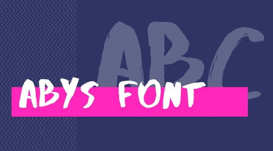 Abys Font Free Download