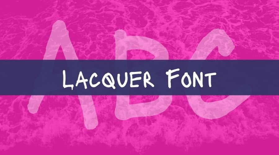 Lacquer Font Free Download