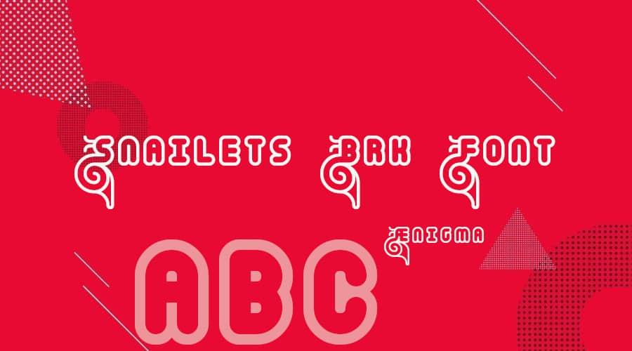 Snailets BRK Font Free Download