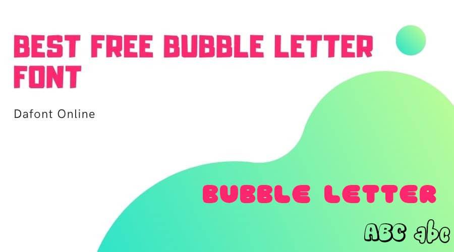Top Free Bubble Letter Font