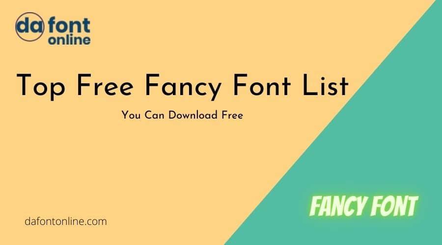 Top Free Fancy Font List