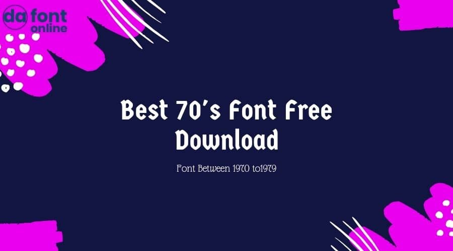 Best 70s Font Free Download