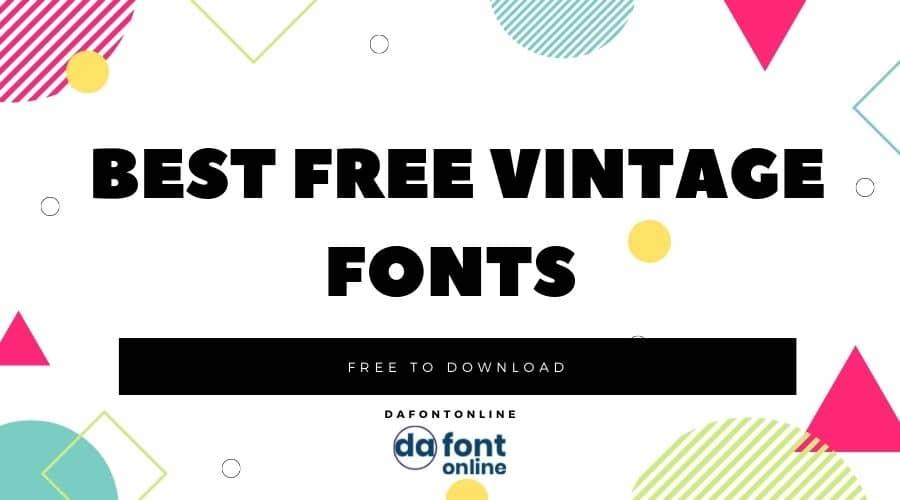 Best free Vintage fonts