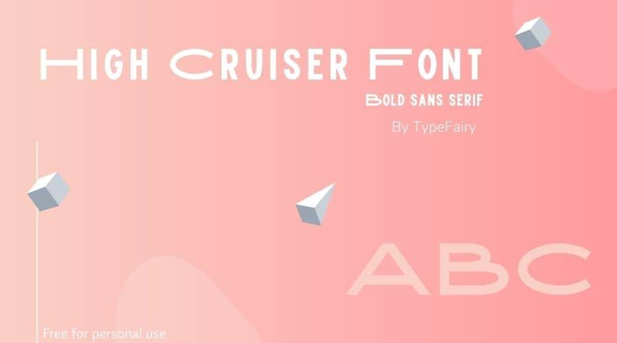 High Cruiser Font Free Download